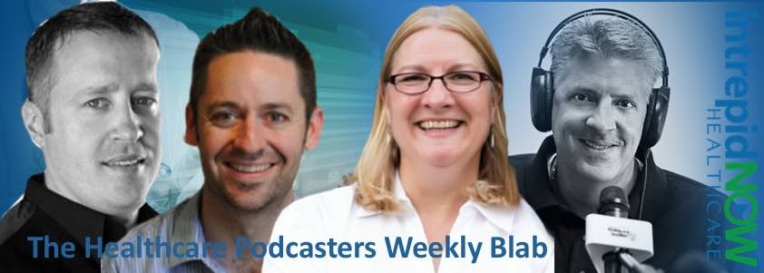 Healthcare Podcasters Blab 1/18/16